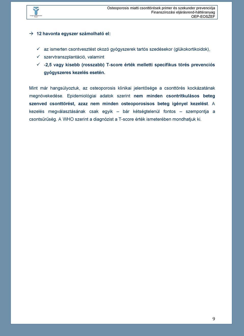 gerincvelő csontritkulás kezelési protokollok gyógyszerek